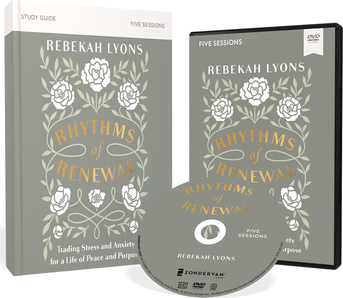 Rhythms of Renewal DVD and Study Guide Pack by Rebekah Lyons