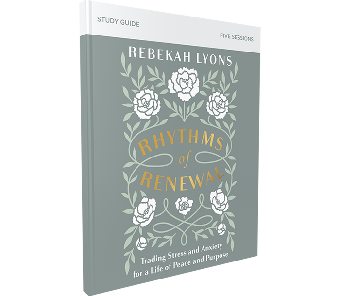 Rhythms of Renewal Study Guide by Rebekah Lyons