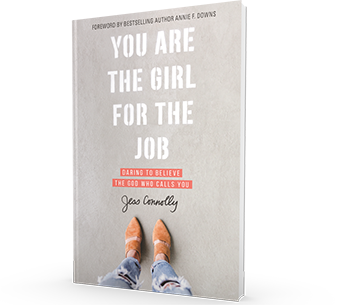 You Are the Girl for the Job by Jess Connolly