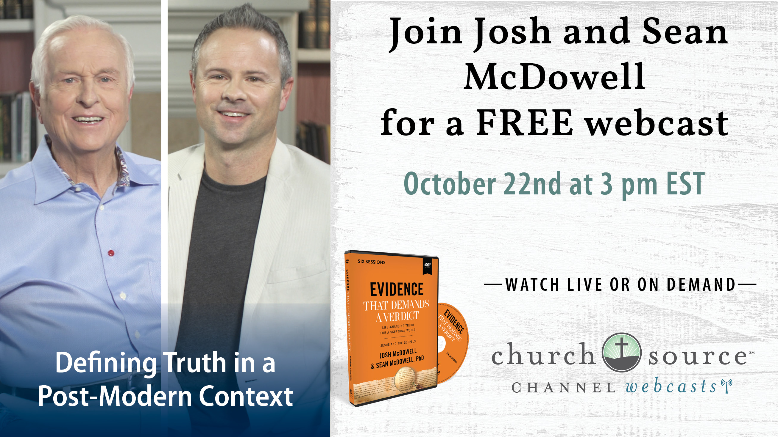 Defining Truth in a Post-Modern Context - Webcast with Josh and Sean McDowell