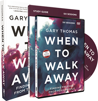 When to Walk Away by Gary Thomas