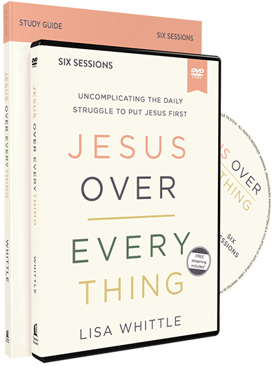 Jesus Over Everything Study Guide and DVD by Lisa Whittle