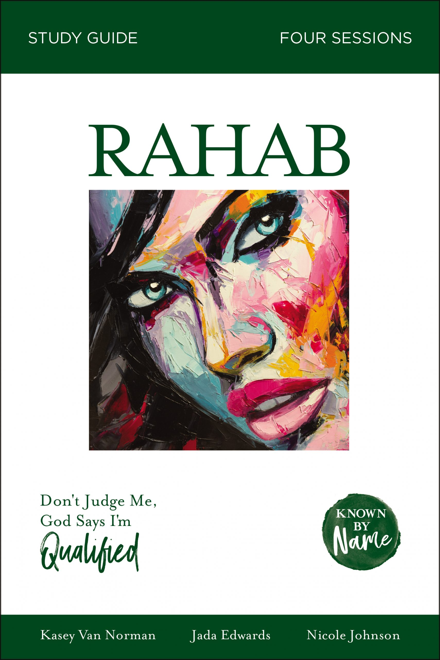 Known by Name: Rahab Study Guide Sample Chapter