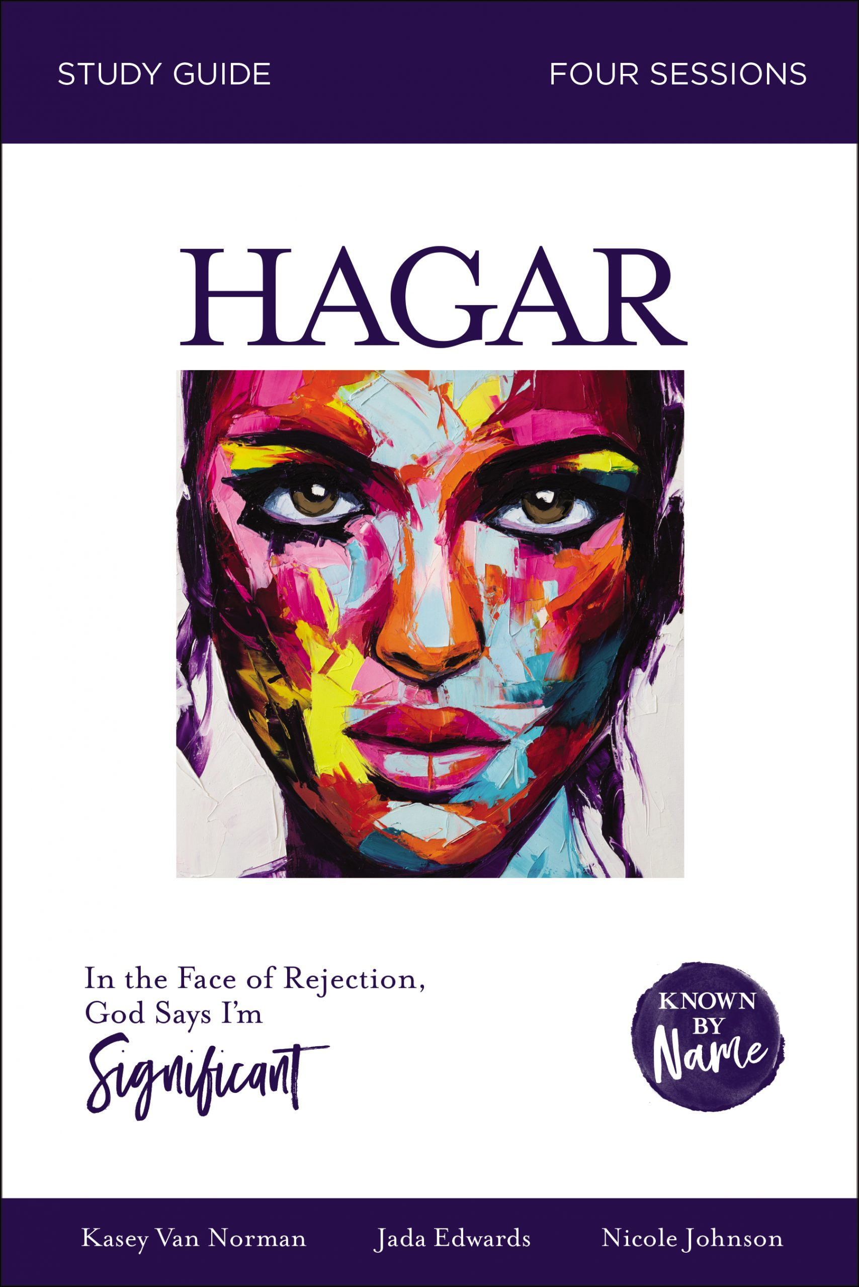 Known by Name: Hagar Study Guide Sample Chapter