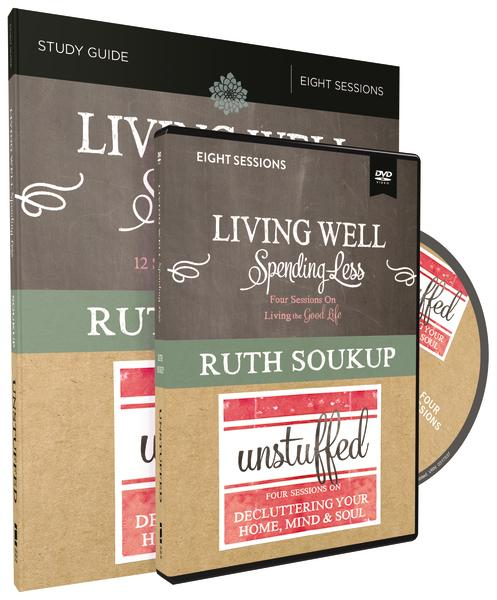Living Well, Spending Less / Unstuffed by Ruth Soukup