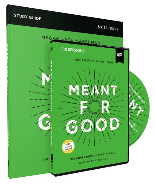 Meant for Good by Megan Fate Marshman