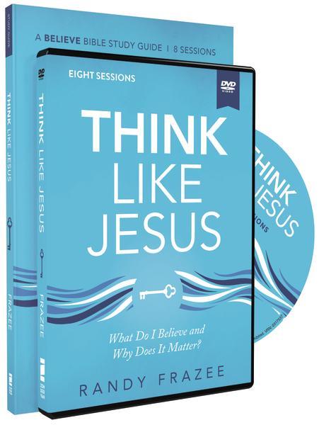 Think Like Jesus by Randy Frazee