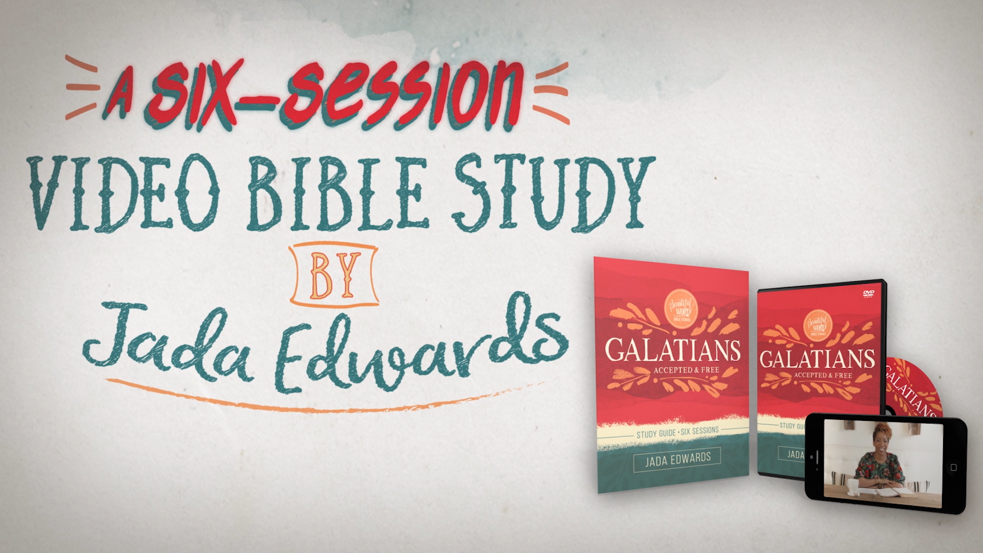 Galatians: Accepted and Free | Jada Edwards