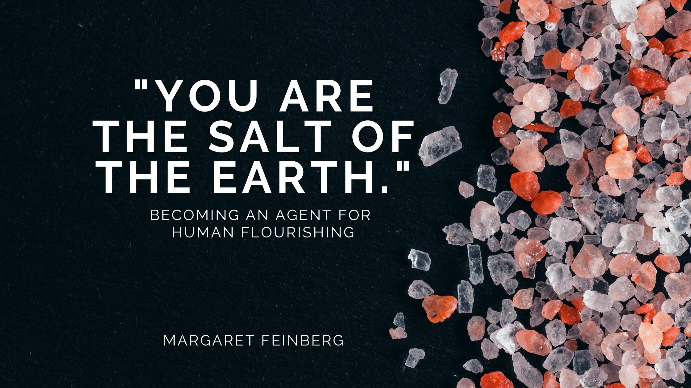 Savoring the Salt of the Earth | Margaret Feinberg